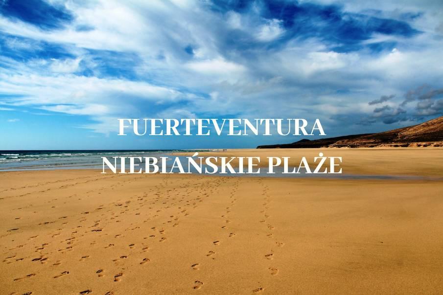 Plaże na wyspie Fuerteventura