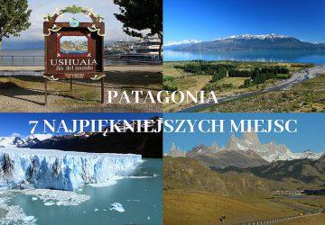 Najpiękniejsze miejsca w Patagonii