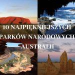 Najpiękniejsze parki narodowe Australii
