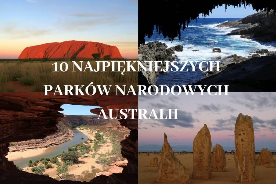 Najpiekniejsze parki narodowe Australii