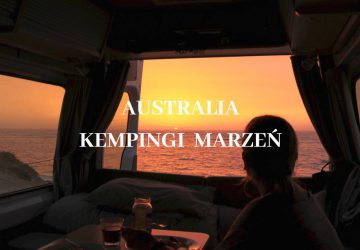 Najpiękniejksze kempingi w Australii