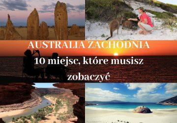 Miejsca, które warto zobaczyć w Australii Zachodniej