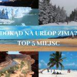TOP 5 miejsc na urlop zimą
