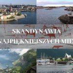 Najpiękniejsze miejsca w Skandynawii