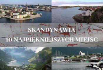 Skandynawia 10 najpiękniejszych miejsc