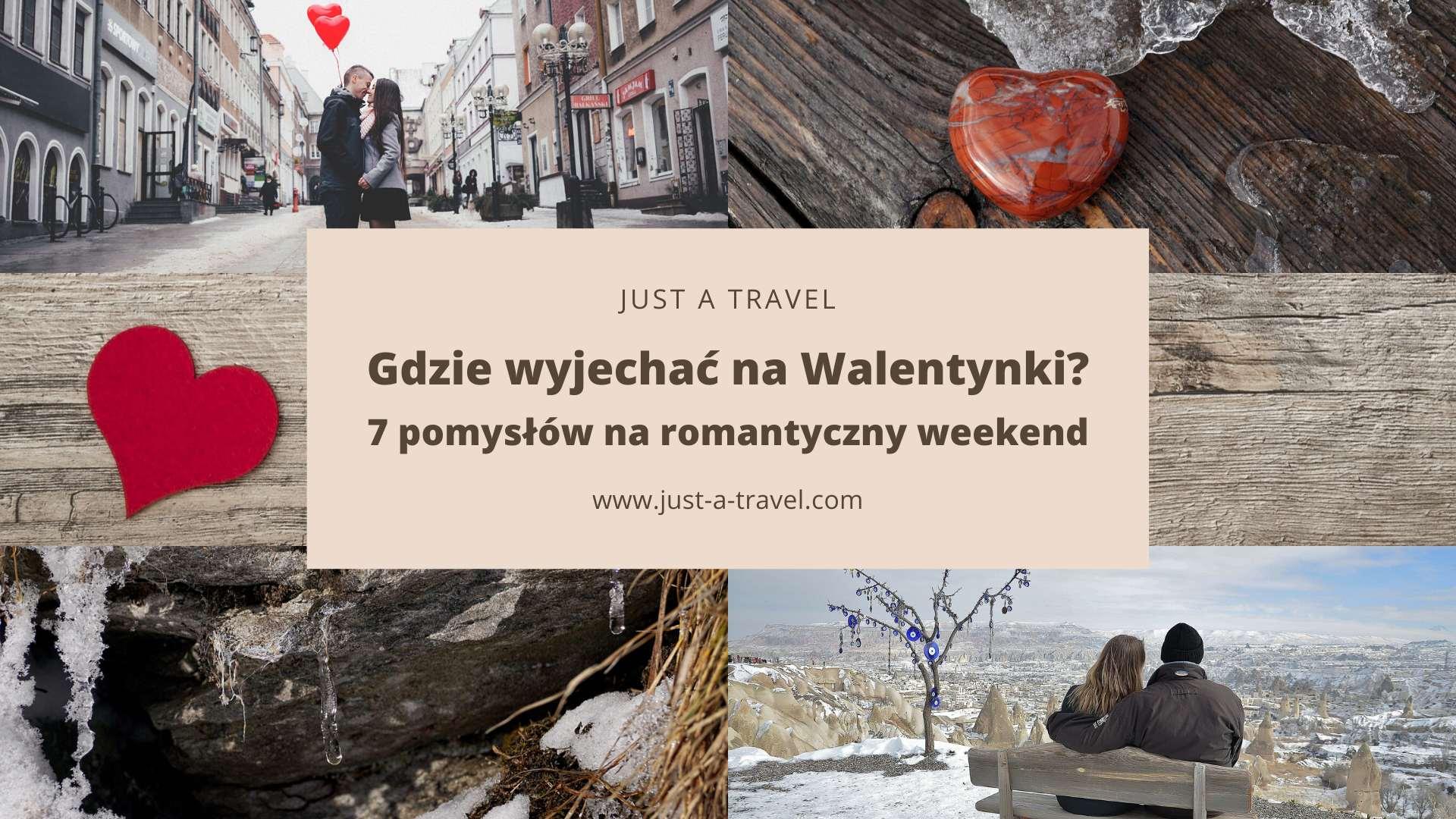 Gdzie wyjechać na Walentynki, 7 pomysłów na romantyczny weekend we dwoje