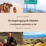 Filmy podróżnicze, które przeniosą cię do innego świata