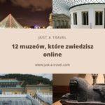 TOP muzea, które zwiedzisz online