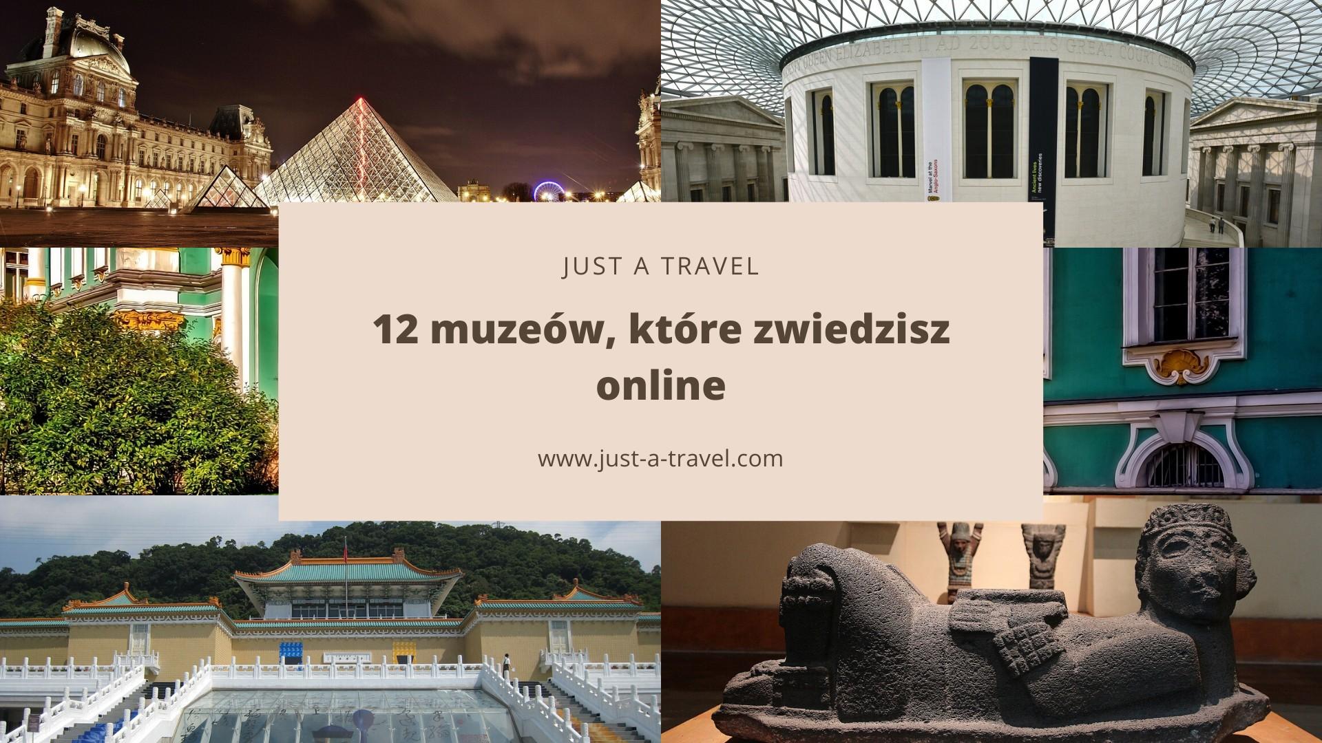 Muzea, które zwiedzisz online