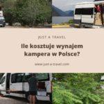 Ile kosztuje wynajem kampera w Polsce?