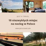 10 niezwykłych miejsc na nocleg w Polsce