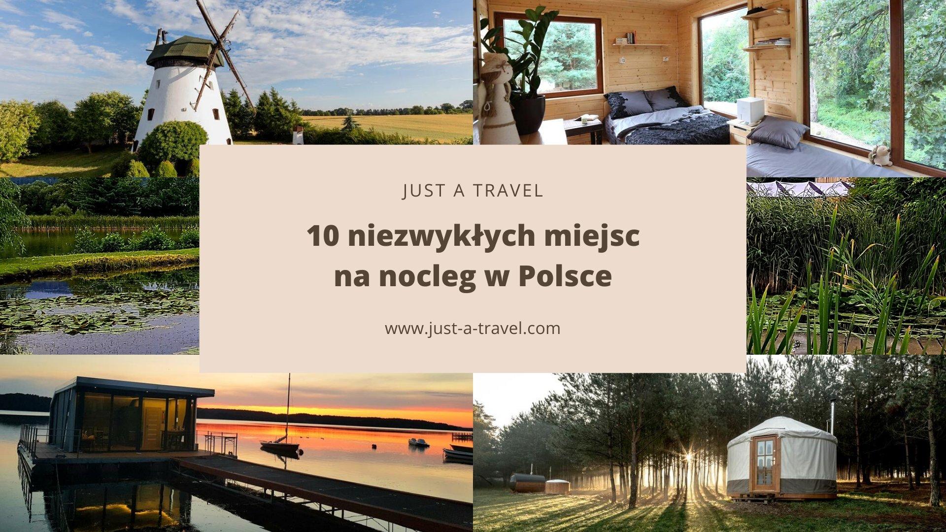 Niezwykłe miejsca na nocleg w Polsce