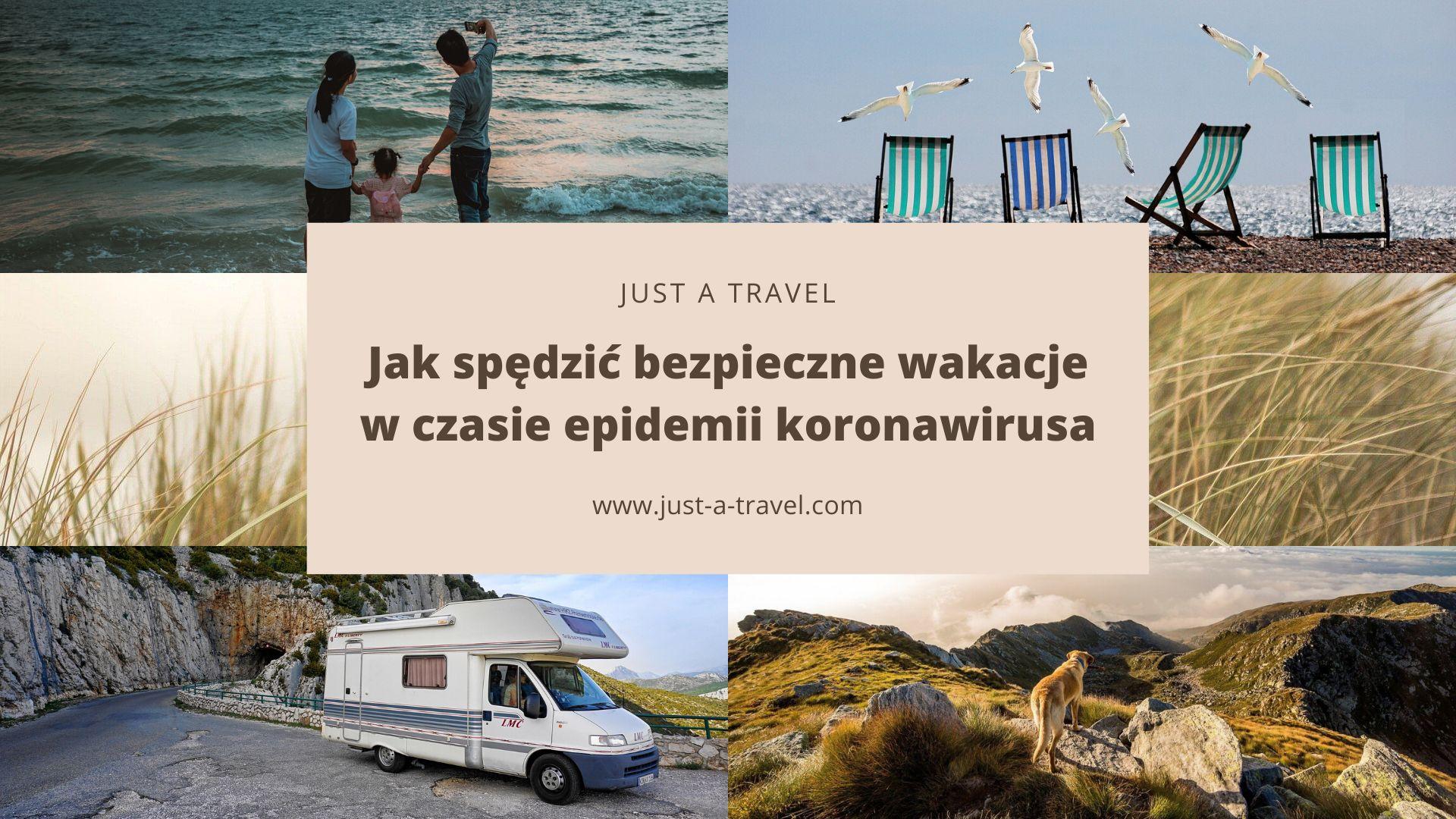Bezpieczne wakacje w czasie koronawirusa