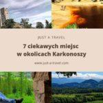 7 ciekawych miejsc w okolicach Karkonoszy