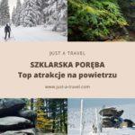 TOP atrakcje w Szklarskiej Porębie na świeżym powietrzu